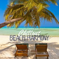Chillout Beach Harmony — Chill Out Beach Party Ibiza