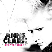 The Very Best Of — Anne Clark