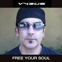 Free Your Soul — VYRUS
