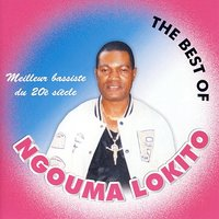 The Best of Ngouma Lokito — Ngouma Lokito