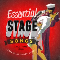 Essential Stage Songs — The New Musical Cast|Musical Cast Recording|Original Cast