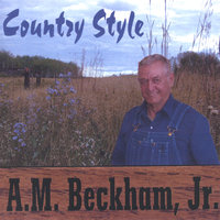 Country style — A M beckham jr