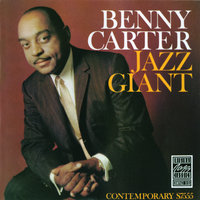 Jazz Giant — Benny Carter