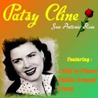San Antonio Rose — Patsy Cline