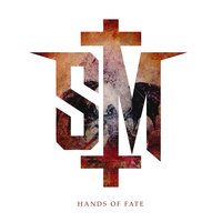 Hands Of Fate — Savage Messiah
