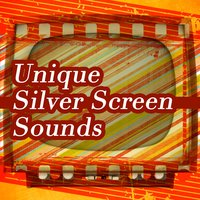 Unique Silver Screen Sounds — сборник