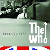 The Who - The Greatest Hits & More — The Who