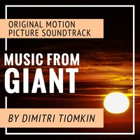 Music from Giant — Warner Bros. Orchestra / Dimitri Tiomkin