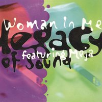 Woman In Me — Legacy Of Sound, Meja, Legacy Of Sound feat. Meja