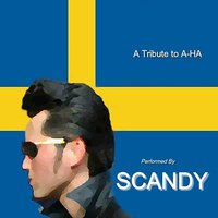 A Tribute To A-Ha — Scandy