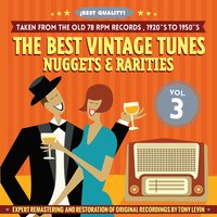 The Best Vintage Tunes. Nuggets & Rarities ¡Best Quality! Vol. 3 — сборник