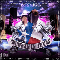 Swangin' In Texas — DG & Suavea