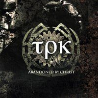 Abandoned By Christ — Total Pain Kollapz