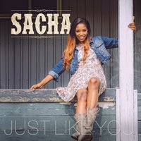 Just Like You — Sacha