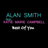 Best of You — Alan Smith, Katie Marie-Campbell