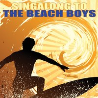 Singalong To The Beach Boys — The California Surfers