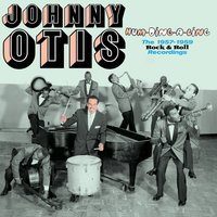 Hum-Ding-a-Ling. The 1957-1959 Rock & Roll Recordings — Johnny Otis