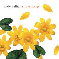 Love Songs — Andy Williams