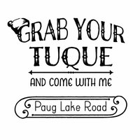 Grab Your Tuque and Come With Me — Paug Lake Road