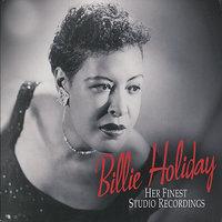 Taint Nobodys Business If I Do Billie Holiday слушать онлайн