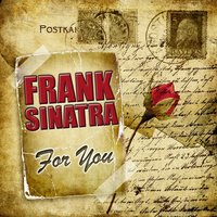 For You — Frank Sinatra