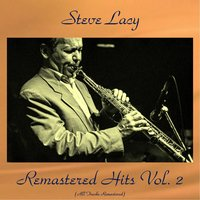 Remastered Hits Vol. 2 — Steve Lacy, Elvin Jones / Mal Waldron / Don Cherry / Buell Neidlinger