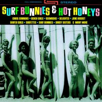 Surf Bunnies & Hot Honeys — сборник