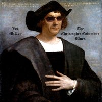 The Christopher Columbus Blues — Joe McCoy