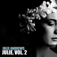 Julie, Vol. 2 — Julie Andrews