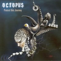 Protest This Journey — Octopus
