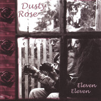 Eleven Eleven — Susan Welch & Billy Forrester (Dusty Rose)