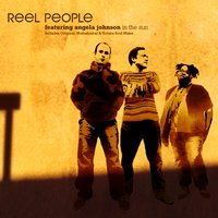 In The Sun — Reel People feat. Angela Johnson