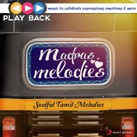 Playback: Madras Melodies - Soulful Tamil Melodies — сборник