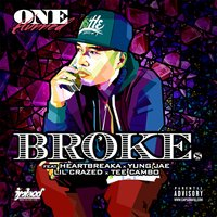 Broke — One Hunned