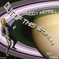 Out of This World — Buddy Merrill