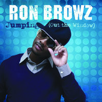 Jumping (Out The Window) — Ron Browz