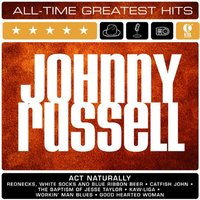 Johnny Russell: All-Time Greatest Hits — Johnny Russell