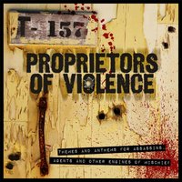 Themes and Anthems for Assassins, Agents and Other Engines of Mischief — Proprietors of Violence