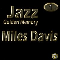Jazz Golden Memory, Vol. 1 — Miles Davis, Irving Berlin