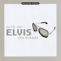 Hits of Elvis on Piano — Christopher West