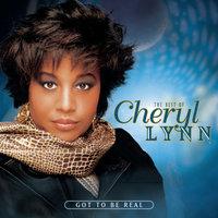 The Best Of Cheryl Lynn:  Got To Be Real — Cheryl Lynn
