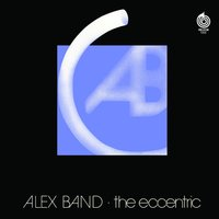 The Eccentric — Alex Band