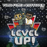 Level Up — Zaytoven, Yung Fume, Yung Fume & Zaytoven