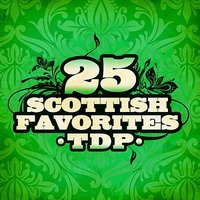 25 Scottish Favorites — Tdp