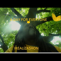 A Day for Everyone — Irealizashon