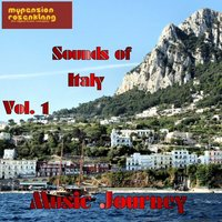 Music Journey Sounds of Italy Vol. 1 — сборник, Народное