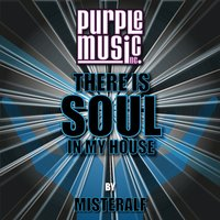 There Is Soul in My House - Misteralf — сборник