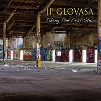 Taking the First Step — JP Glovasa