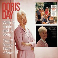With A Smile And A Song/You'll Never Walk Alone — Doris Day