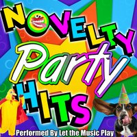 Novelty Party Hits — Let the Music Play